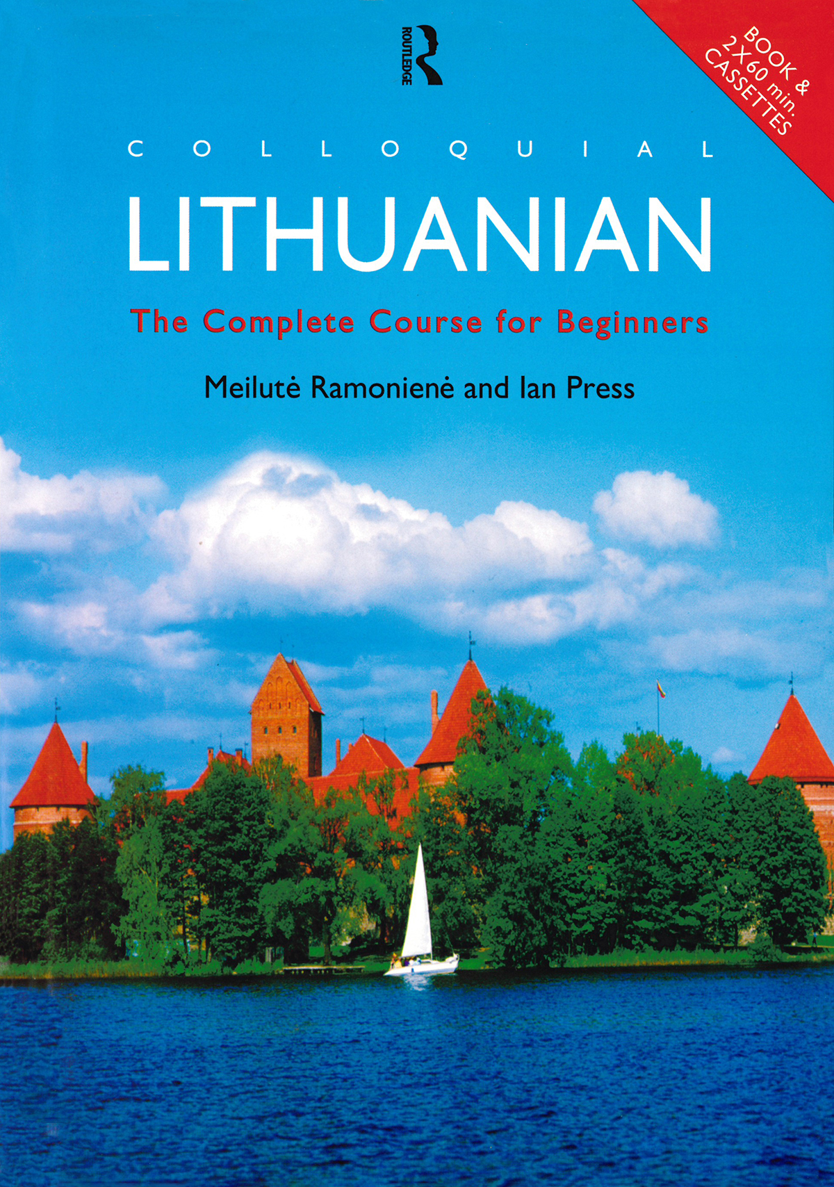 Colloquial Lithuanian. The Complete Course for Beginners
