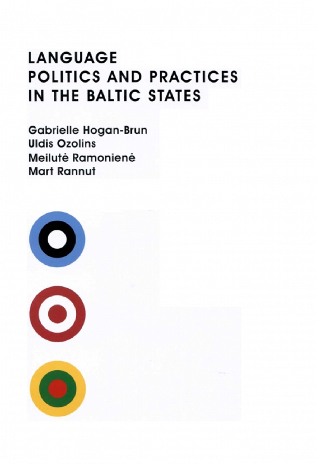 Language Politics and Practices in the Baltic States